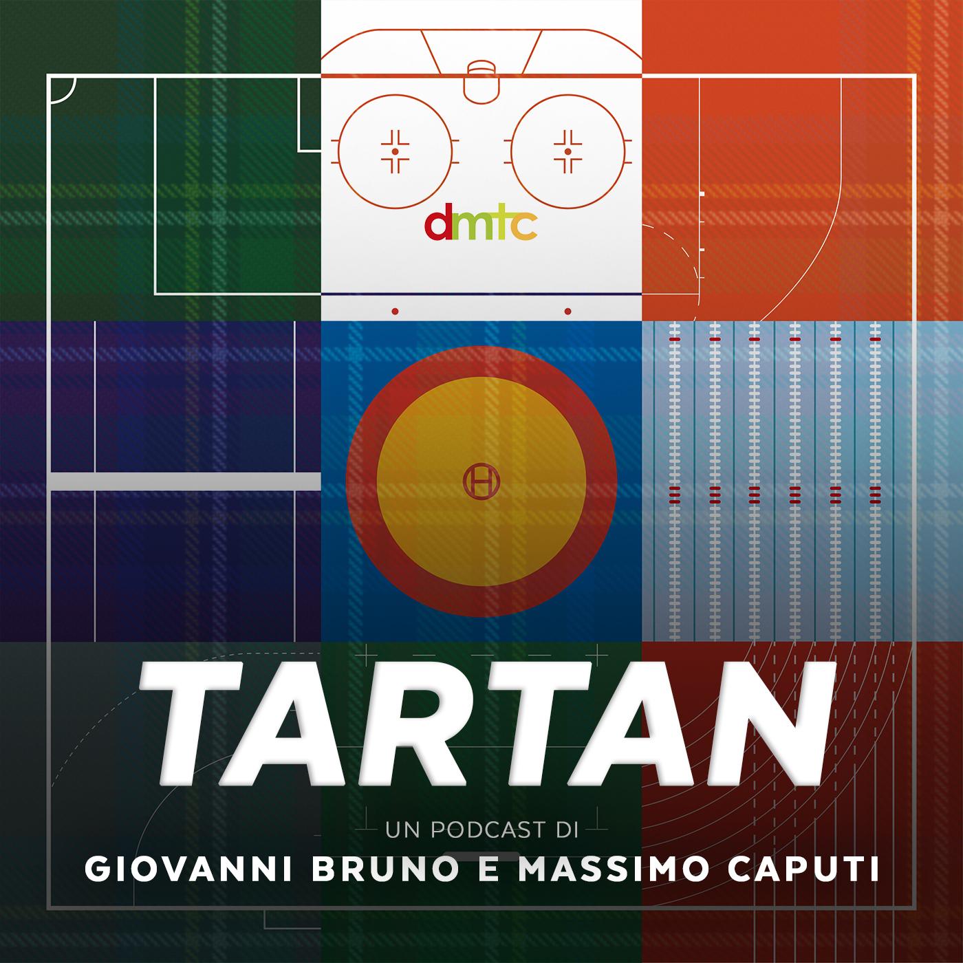 """DMTC presenta """"Tartan"""", il podcast sull'attualità sportiva con Giovanni Bruno e Massimo Caputi"""